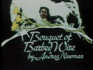 Bouquet of Barbed Wire - opening title