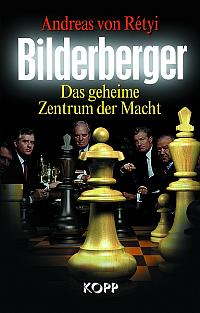 Bilderberger, the timetable for new world order' by Andreas's von Retyi